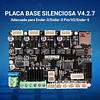 Placa Base Silenciosa V4.2.7 Creality Ender 3 Pro/V2 Ender 5
