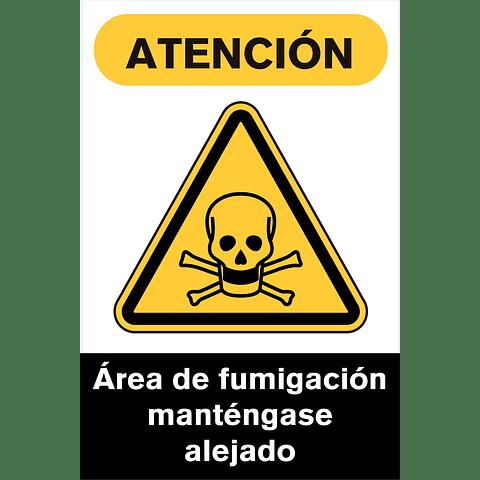 Señales de Advertencia - Área de fumigación