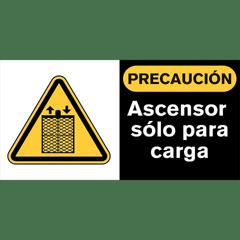Señales de Advertencia - Ascensor solo para carga