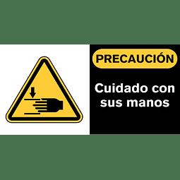 Señales de Advertencia - Cuidado con sus manos