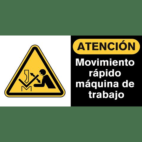 Señales de Advertencia - Movimiento rápido máquina de trabajo