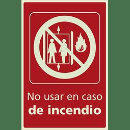 Señales de Incendio - No usar en caso de incendio