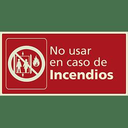 Señales de Incendio - No usar en caso de incendios