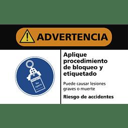 Señales de Advertencia - Aplique procedimiento de bloqueo y etiquetado