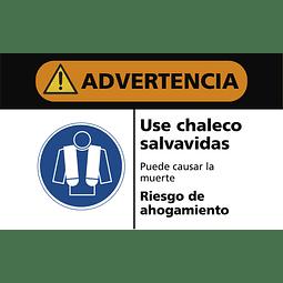 Señales de Advertencia - Use chaleco salvavidas