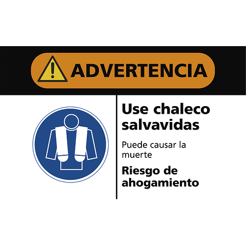 Señales de Advertencia - Use chaleco salvavidas