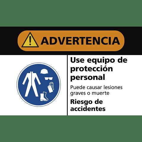 Señales de Advertencia - Use equipo de protección personal