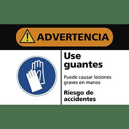 Señales de Advertencia - Use guantes