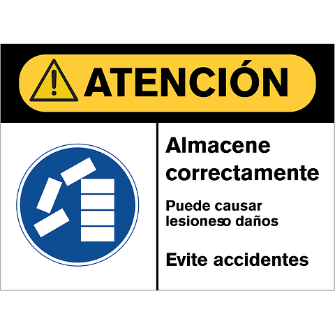 Señales de Advertencia - Almacene correctamente