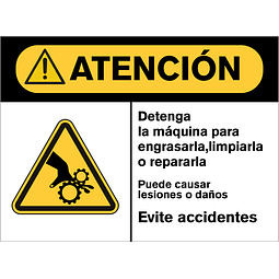Señales de Advertencia - Detenga la máquina para engrasarla, limpiarla o repararla