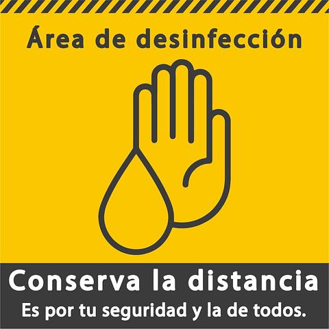 Señales de Bioseguridad - Área de desinfección