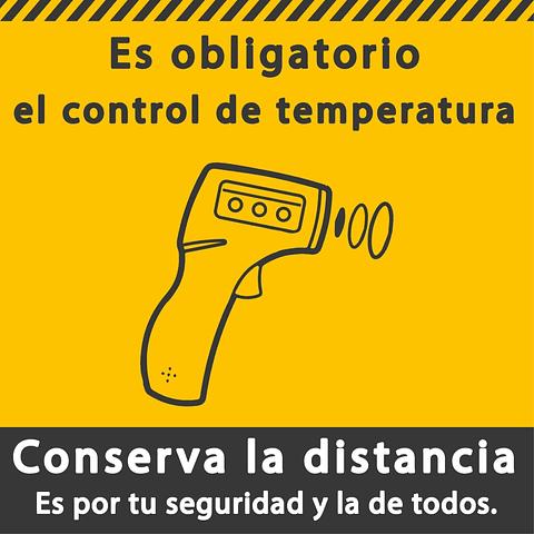 Señales de Bioseguridad - Es obligatorio el control de temperatura