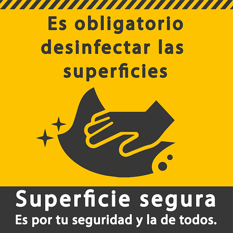 Señales de Bioseguridad - Es obligatorio desinfectar las superficies
