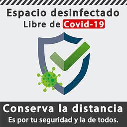 Señales de Bioseguridad - Espacio desinfectado