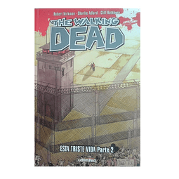 Cómic The Walking Dead - Esta Triste Vida Parte 2 - Unlimited Editorial
