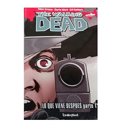 Cómic The Walking Dead - Lo que viene después Parte 1 - Unlimited Editorial