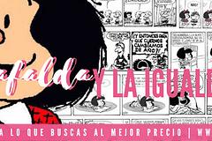 Mafalda y la igualdad