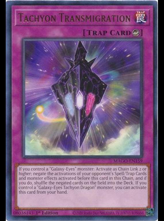 Tachyon Transmigration - MAGO-EN159 - Rare