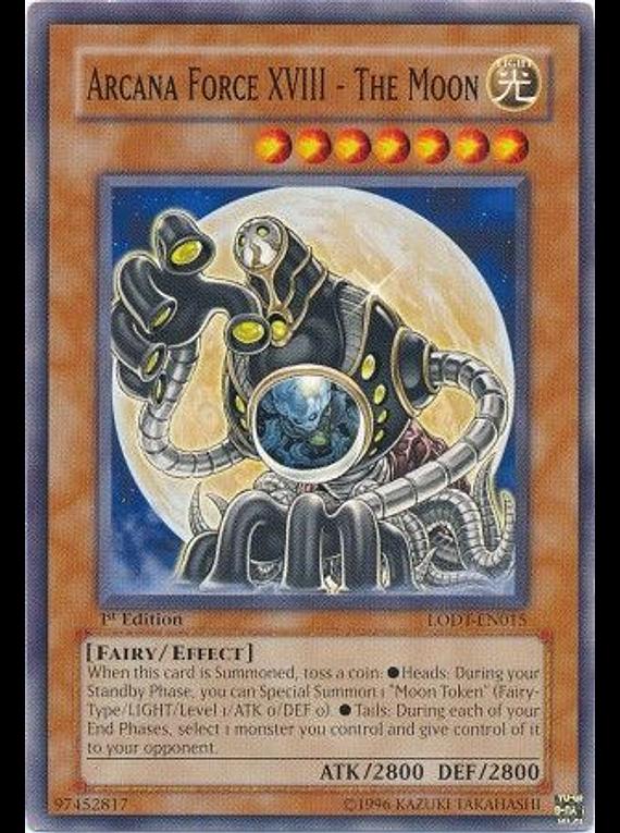 Arcana Force XVIII - The Moon - LODT-EN015 - Common