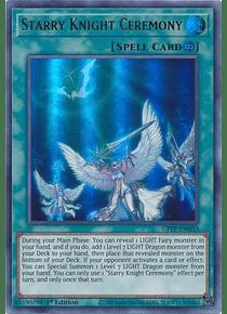Starry Knight Ceremony - GFTP-EN033 - Ultra Rare
