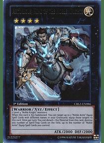 Artorigus, King of the Noble Knights - CBLZ-EN086 - Ultra Rare