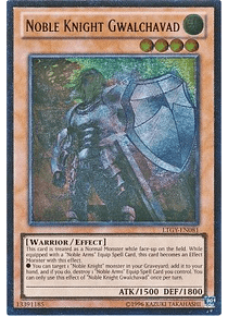 Ultimate Rare - Noble Knight Gwalchavad - LTGY-EN081