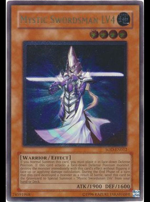 Ultimate Rare - Mystic Swordsman LV4 - SOD-EN012