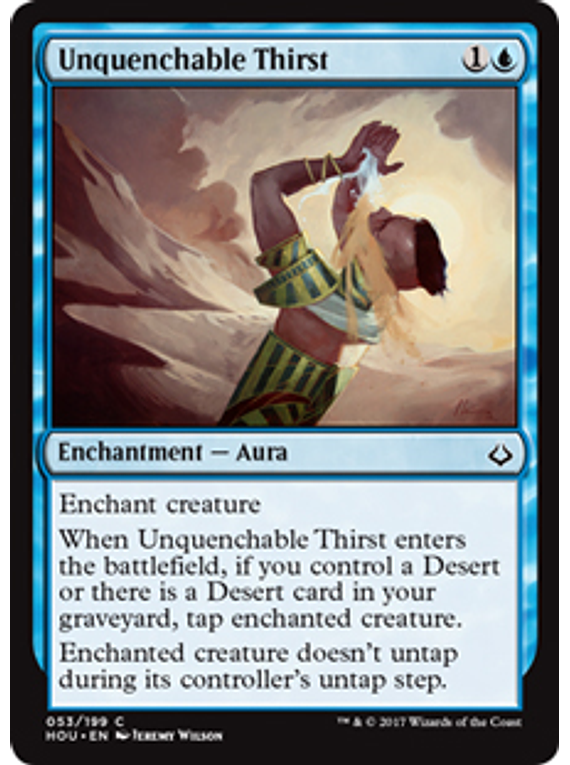 Unquenchable Thirst - HOU