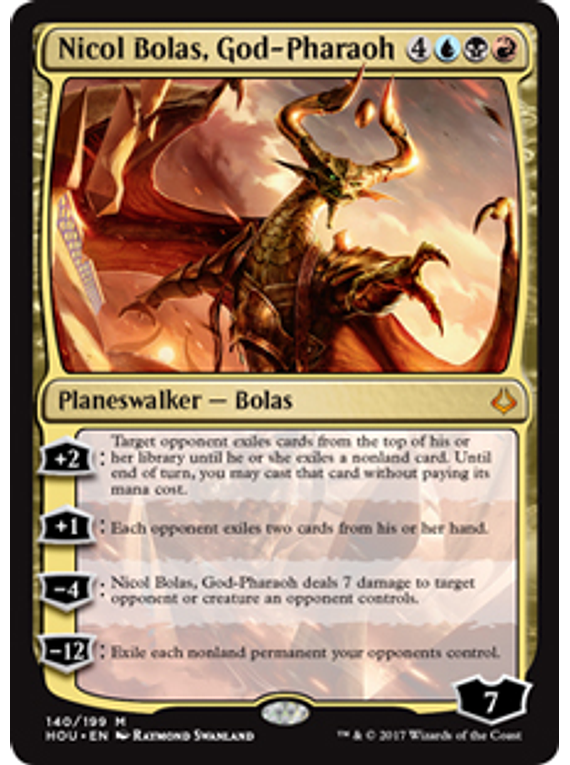 Nicol Bolas, God-Pharaoh - HOU