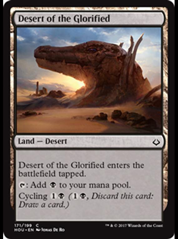 Desert of the Glorified - HOU