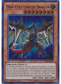 Odd-Eyes Lancer Dragon - BLLR-EN001 - Ultra Rare