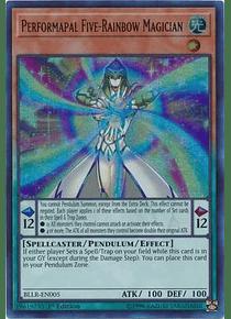 Performapal Five-Rainbow Magician - BLLR-EN005 - Ultra Rare