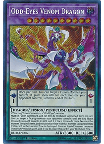 Odd-Eyes Venom Dragon - BLLR-EN006 - Secret Rare