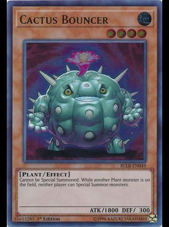 Cactus Bouncer - BLLR-EN049 - Ultra Rare