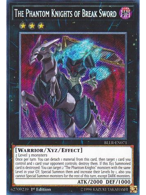 The Phantom Knights of Break Sword - BLLR-EN071 - Secret Rare