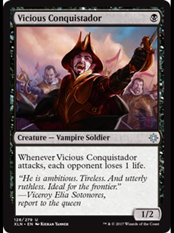 Vicious Conquistador - XLN
