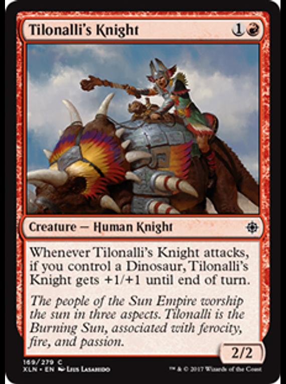 Tilonalli's Knight - XLN - C