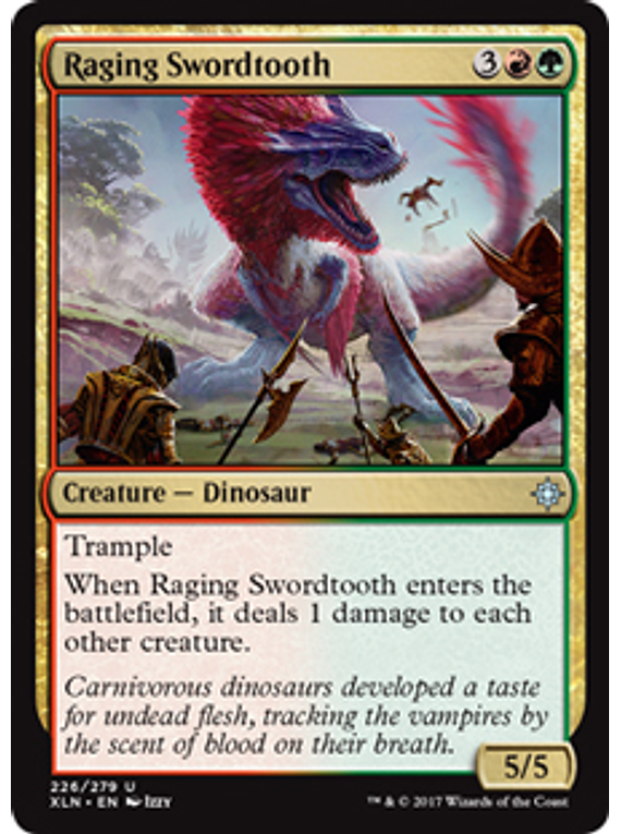 Raging Swordtooth - XLN