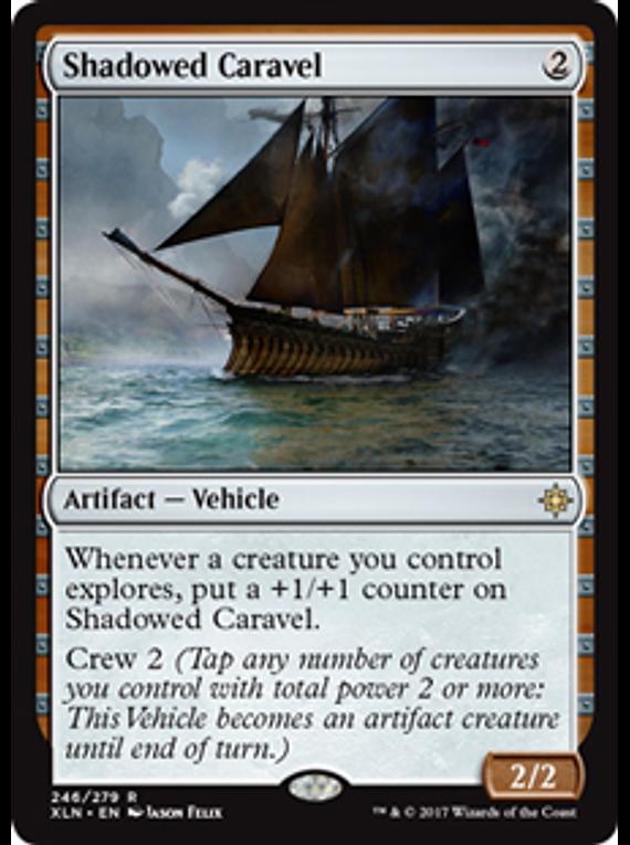 Shadowed caravel - XLN