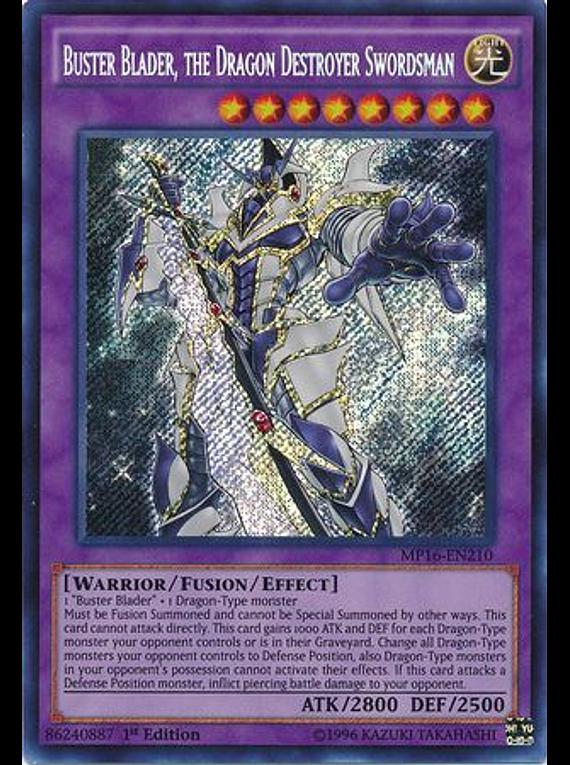 Buster Blader, the Dragon Destroyer Swordsman - MP16-EN210 - Secret Rare