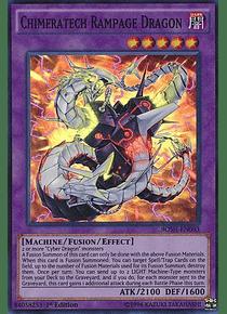 Chimeratech Rampage Dragon - BOSH-EN093 - Super Rare