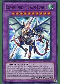 Dragon Knight Draco-Equiste - DP10-EN016 - Super Rare