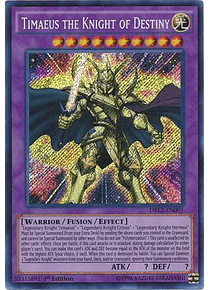 Timaeus the Knight of Destiny - DRL2-EN001 - Secret Rare