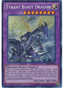 Tyrant Burst Dragon - DRL2-EN004 - Secret Rare