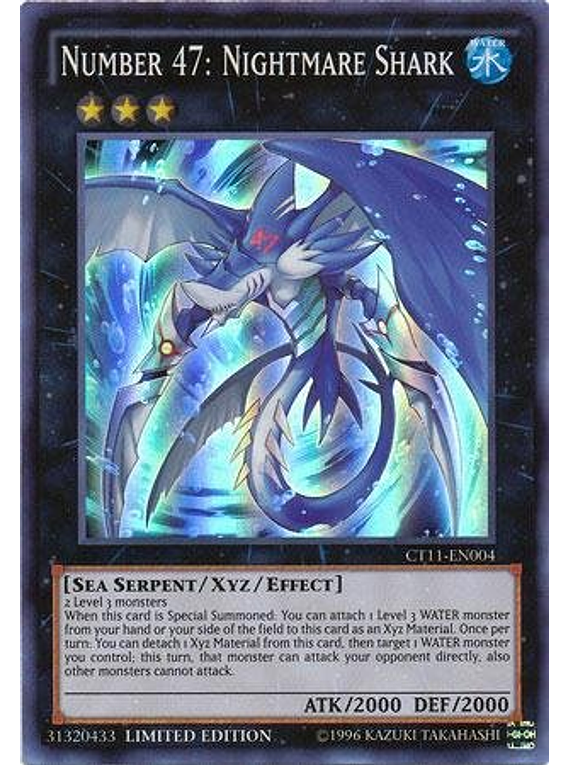 Number 47: Nightmare Shark - CT11-EN004 - Super Rare