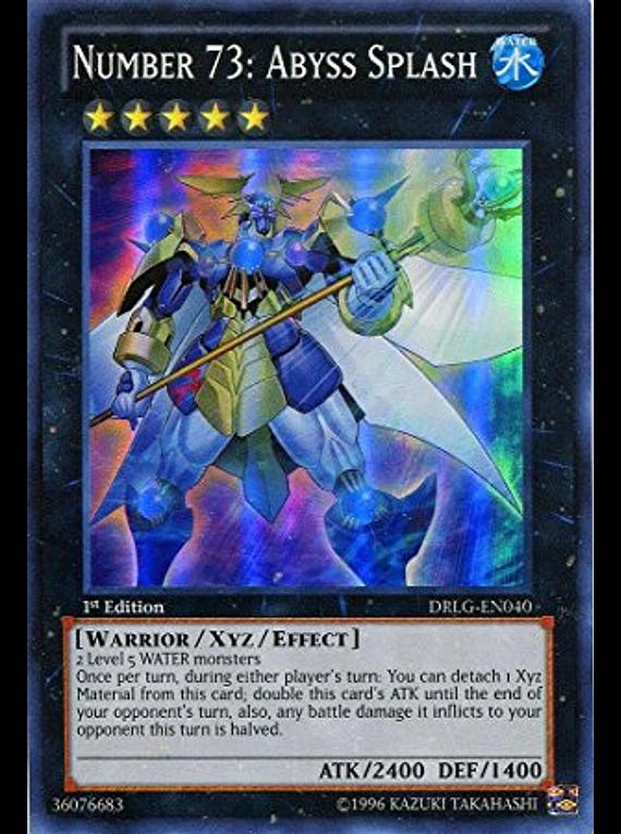 Number 73: Abyss Splash - DRLG-EN040 - Super Rare