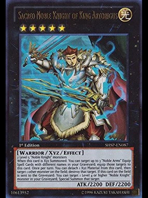 Sacred Noble Knight of King Artorigus - SHSP-EN087 - Ultra Rare