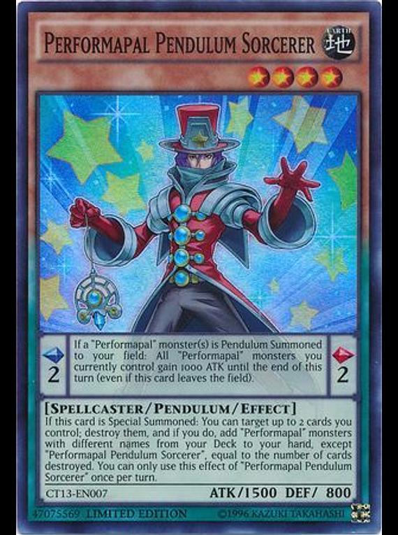 Performapal Pendulum Sorcerer - CT13-EN007 - Super Rare Limited Edition