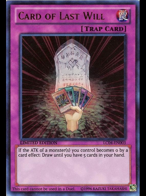Card of Last Will - LC04-EN003 - Ultra Rare