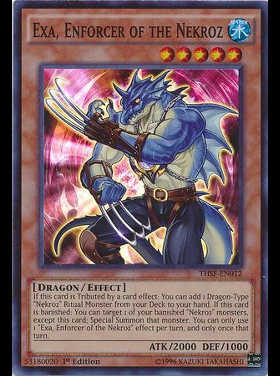 Exa, Enforcer of the Nekroz - THSF-EN012 - Super Rare